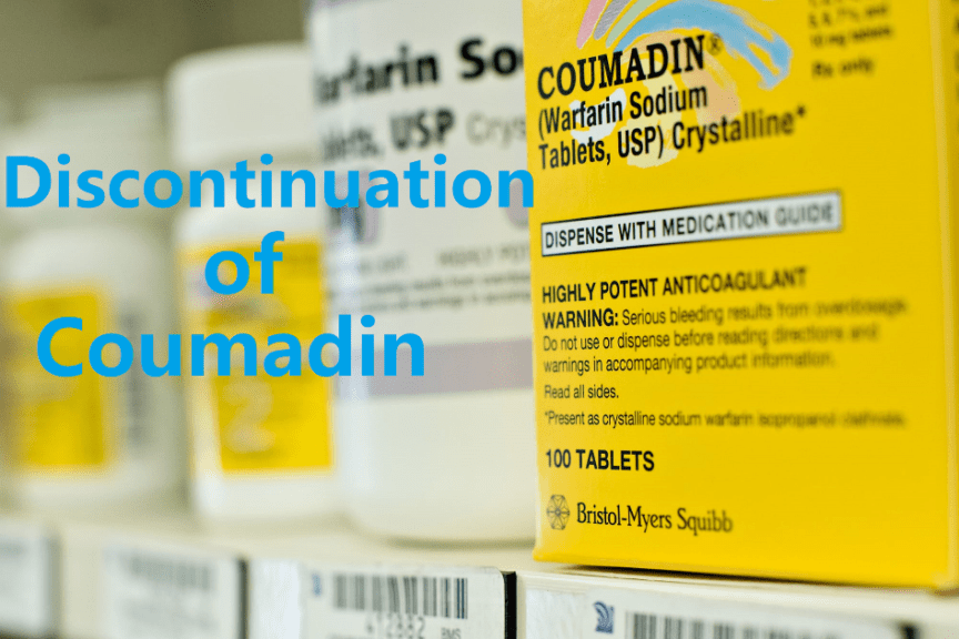 """The box of Coumadin-Warfarin sodium and the """"Discontinuation of Coumadin"""""""