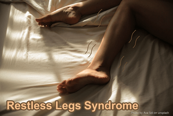 """The Legs on the bed with """"Restless Legs Syndrome"""""""